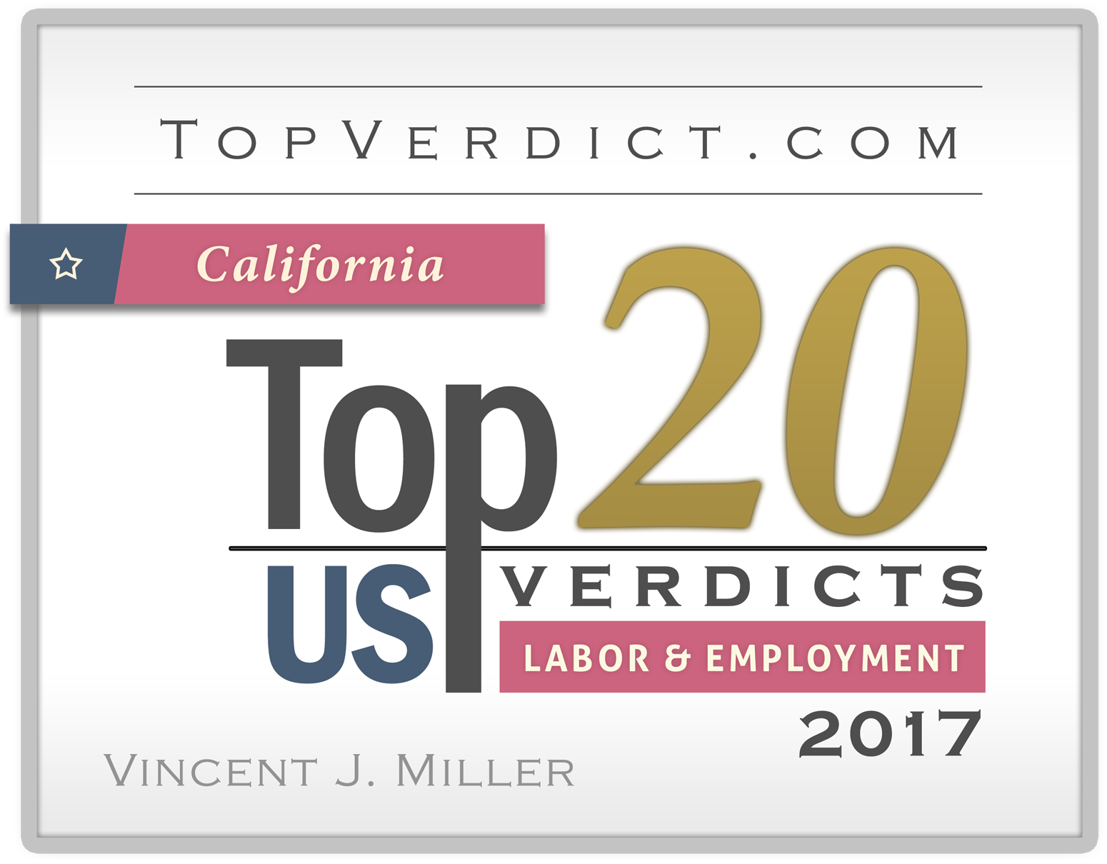 2017-top20-labor-verdicts-ca-vincent-miller